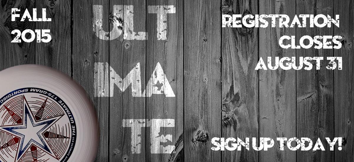 Ultimate Registration Deadline 8/31