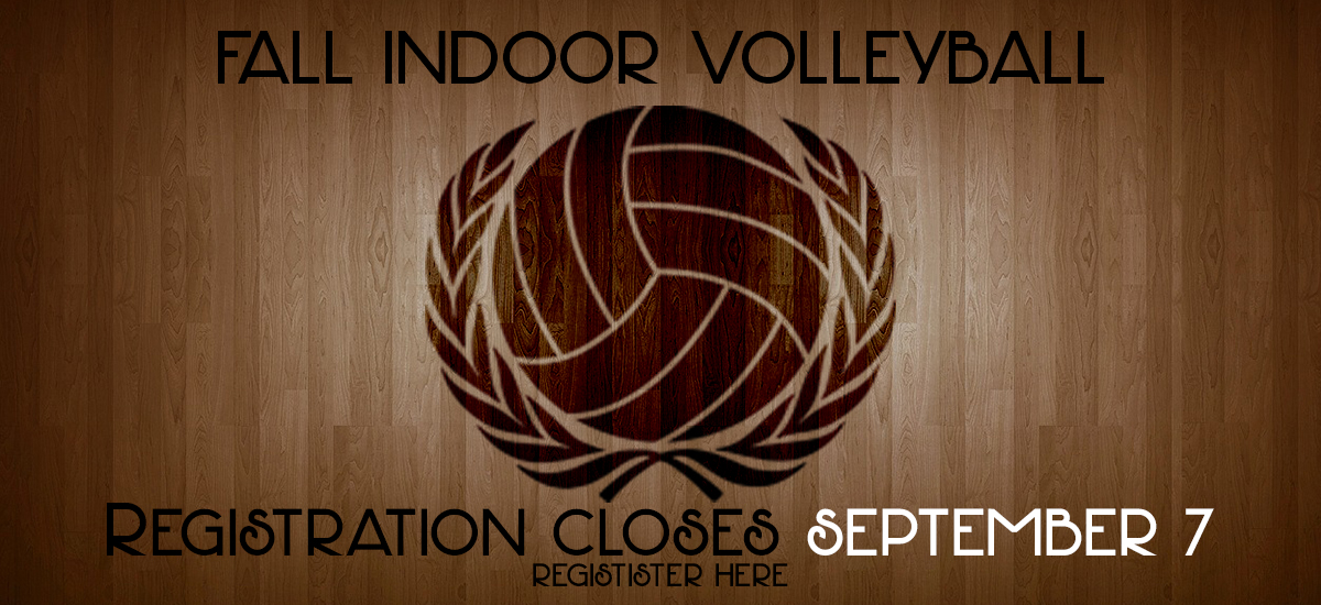 Fall Indoor Volleyball Leagues Registration Ends September 7