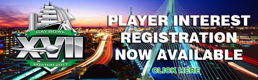 Gay Bowl XVII Boston Player Interest Registration