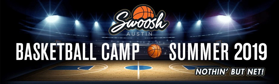 Swoosh Austin Basketball Camp for Boys & Girls