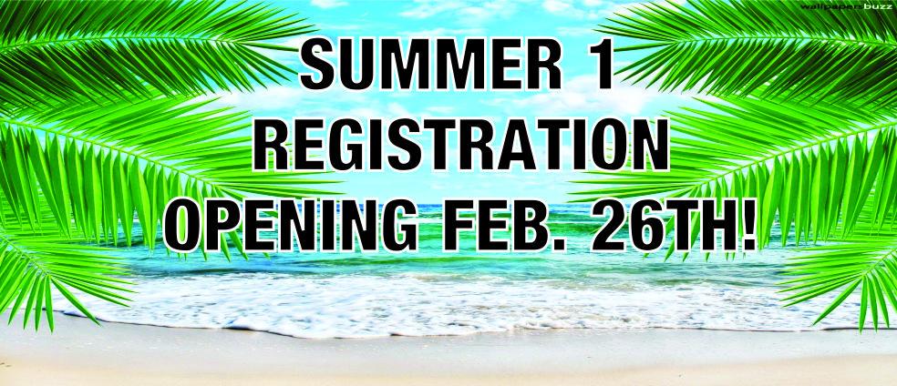 Summer 1 Registration