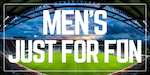 Men's Just For Fun! Division - No Cleats Cup