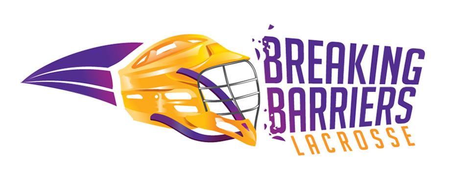 Breaking Barriers Lacrosse